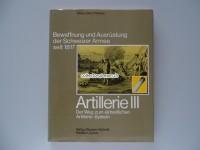 Bewaffnung und Ausrüstung der Schweizer Armee seit 1817, Artillerie III, gebraucht